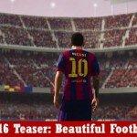 FIFA 16 тизер под названием Beautiful Football